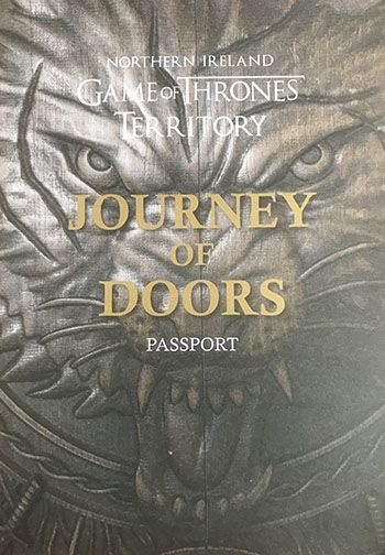 Journey of the doors passport that you get stamped at all of the locations where there are doors made from the dark hedges